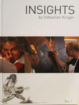 Sebastian Kruger Art Sebastian Kruger Art Insights by Sebastian Kruger (Book) - SALE: 25% off!