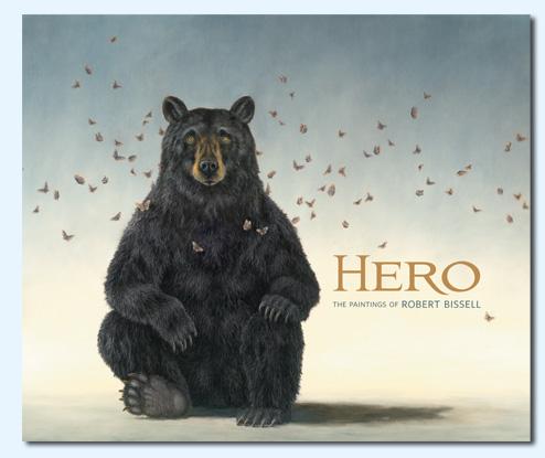 Robert Bissell Hero - The Paintings Of Robert Bissell (Book)